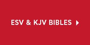 ESV & KJV Bibles
