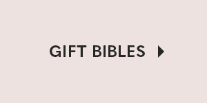 Gift Bibles - 20% Off