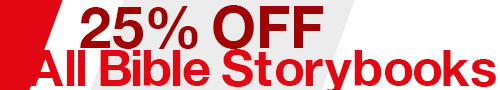 25% Off All Bible Storybooks