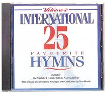 Album Image for International 25 Favourite Hymns Volume 2 - DISC 1