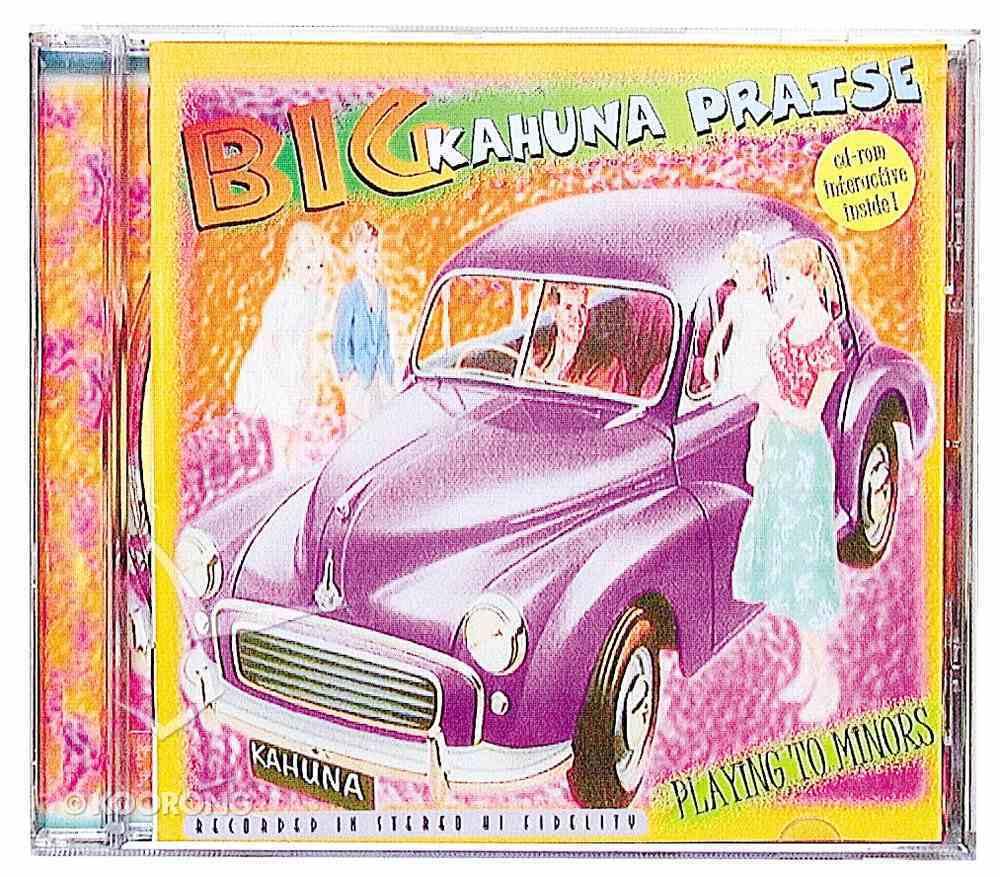 Playing to Minors Big Kahuna CD