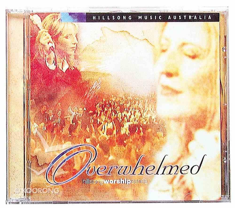 Overwhelmed (#04 in Hillsong Worship Series) CD