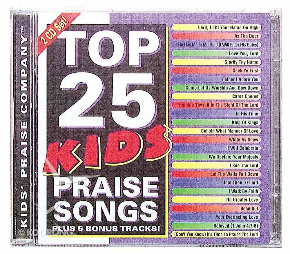 Top 25 Kids Praise Songs CD