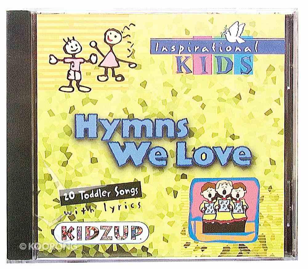 Hymns We Love (Kidzup Series) CD