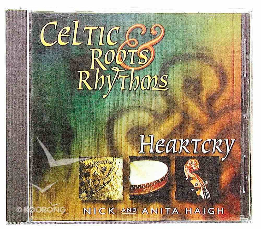 Heartcry (#1 in Celtic Roots And Rythms Series) CD
