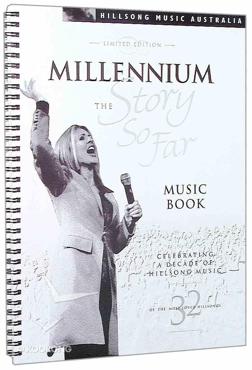 2000 Millennium: The Story So Far (Music Book) Paperback