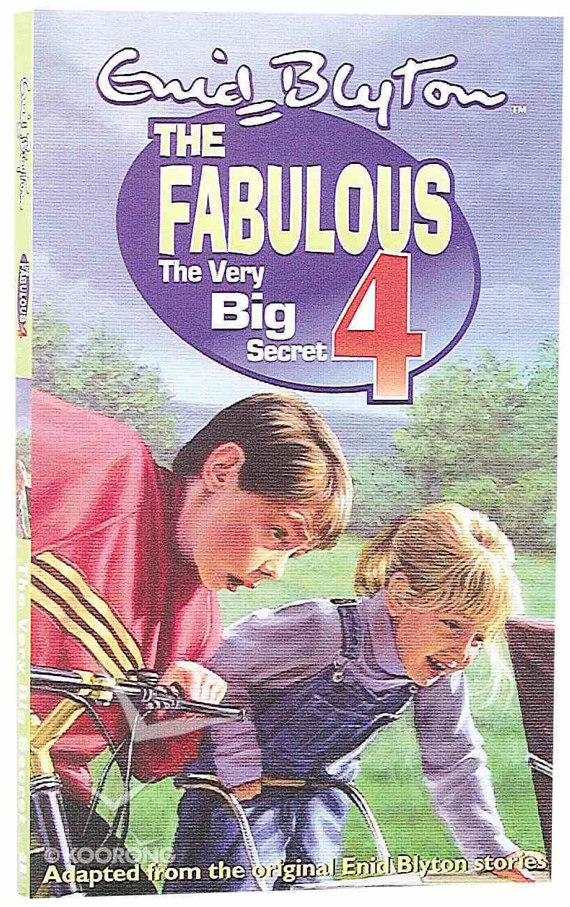 The Very Big Secret (Fabulous 4 Series) Paperback
