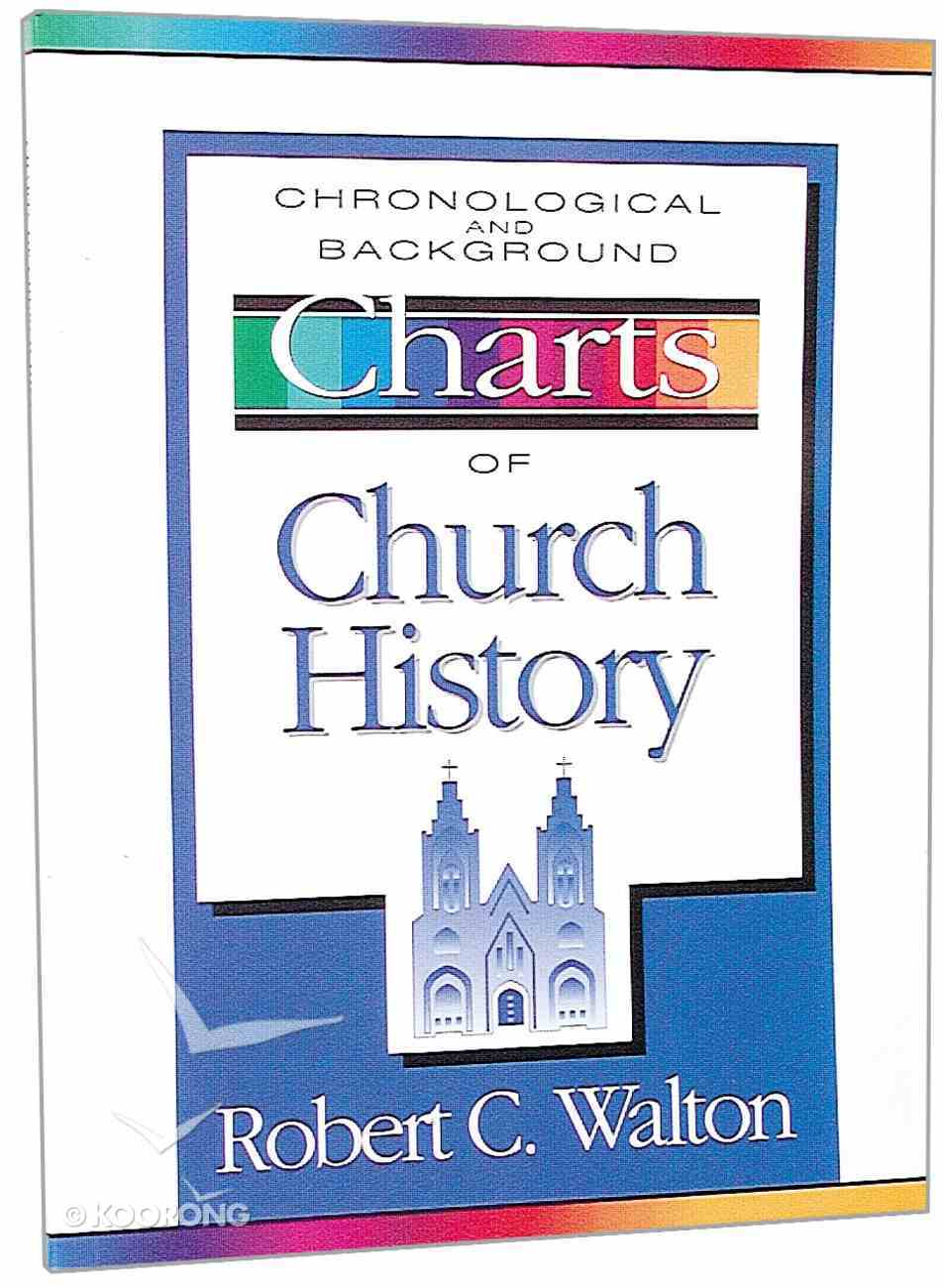 Chronological and Background Charts of Church History (Zondervan Charts Series) Paperback