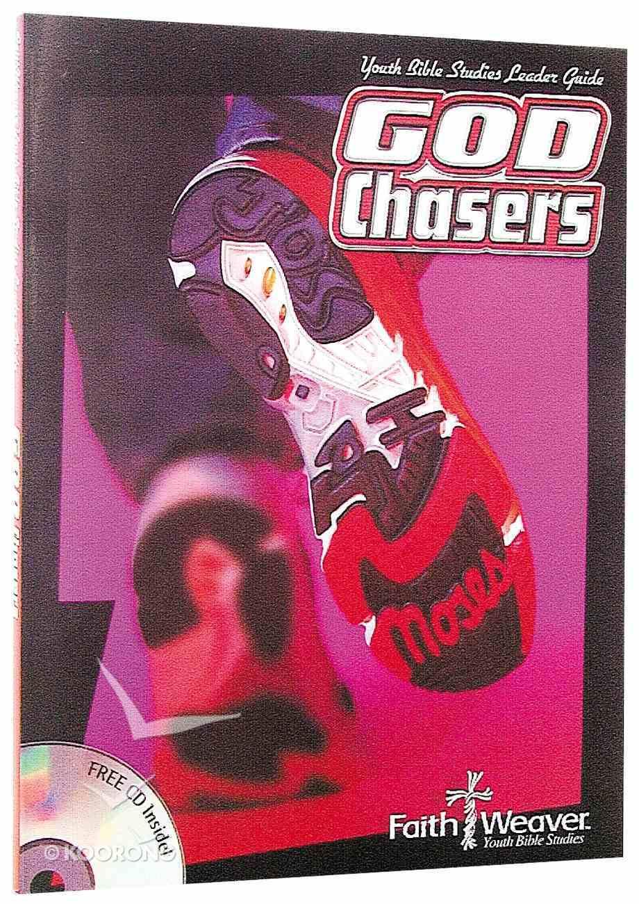 God Chasers (Faithweaver Curriculum Series) Paperback