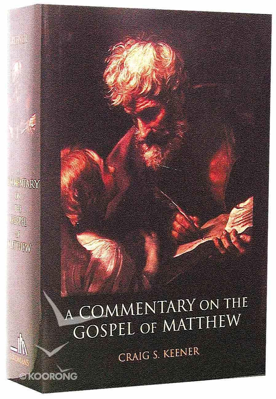 Commentary on the Gospel of Matthew ,A Hardback