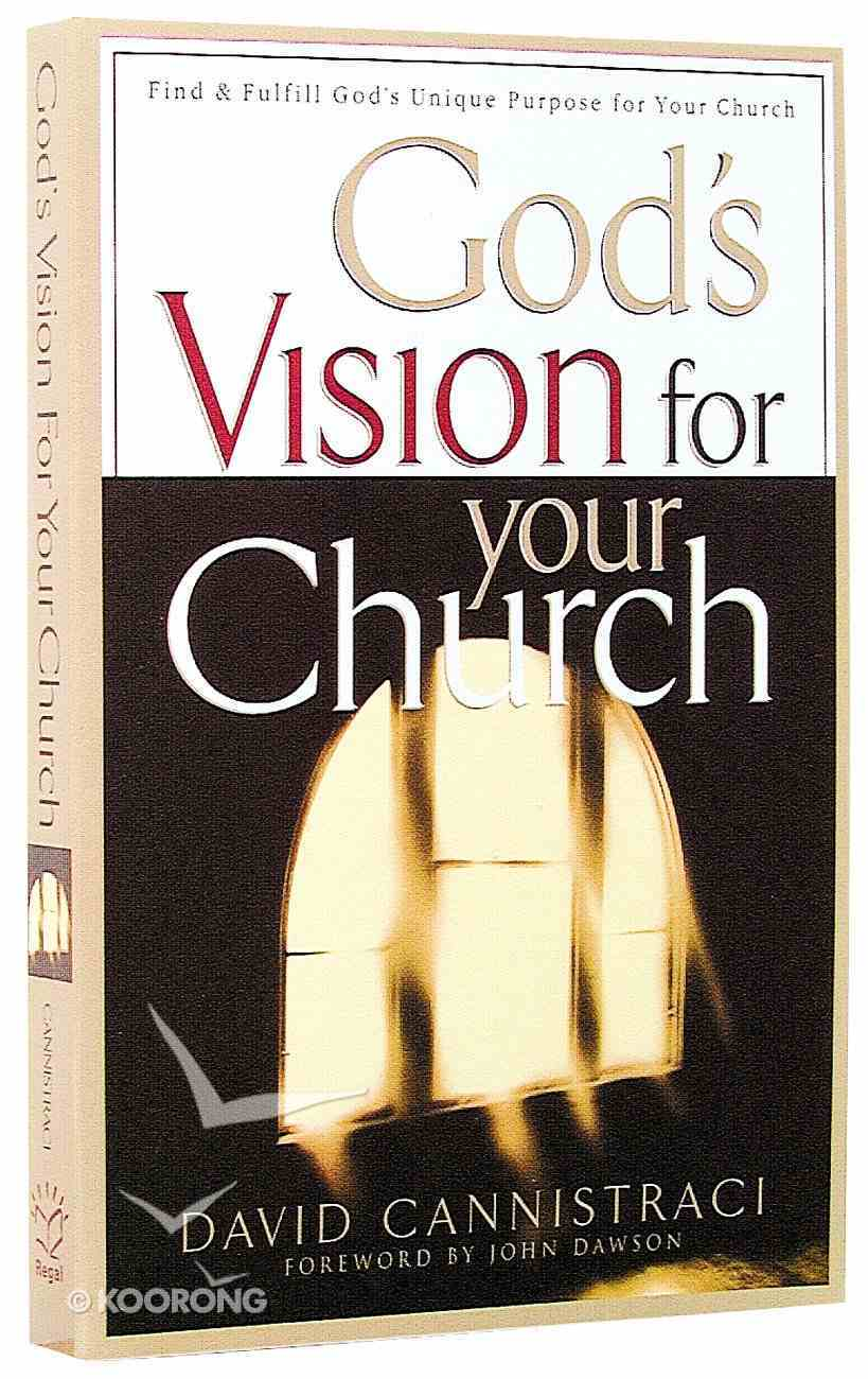 God's Vision For Your Church Paperback