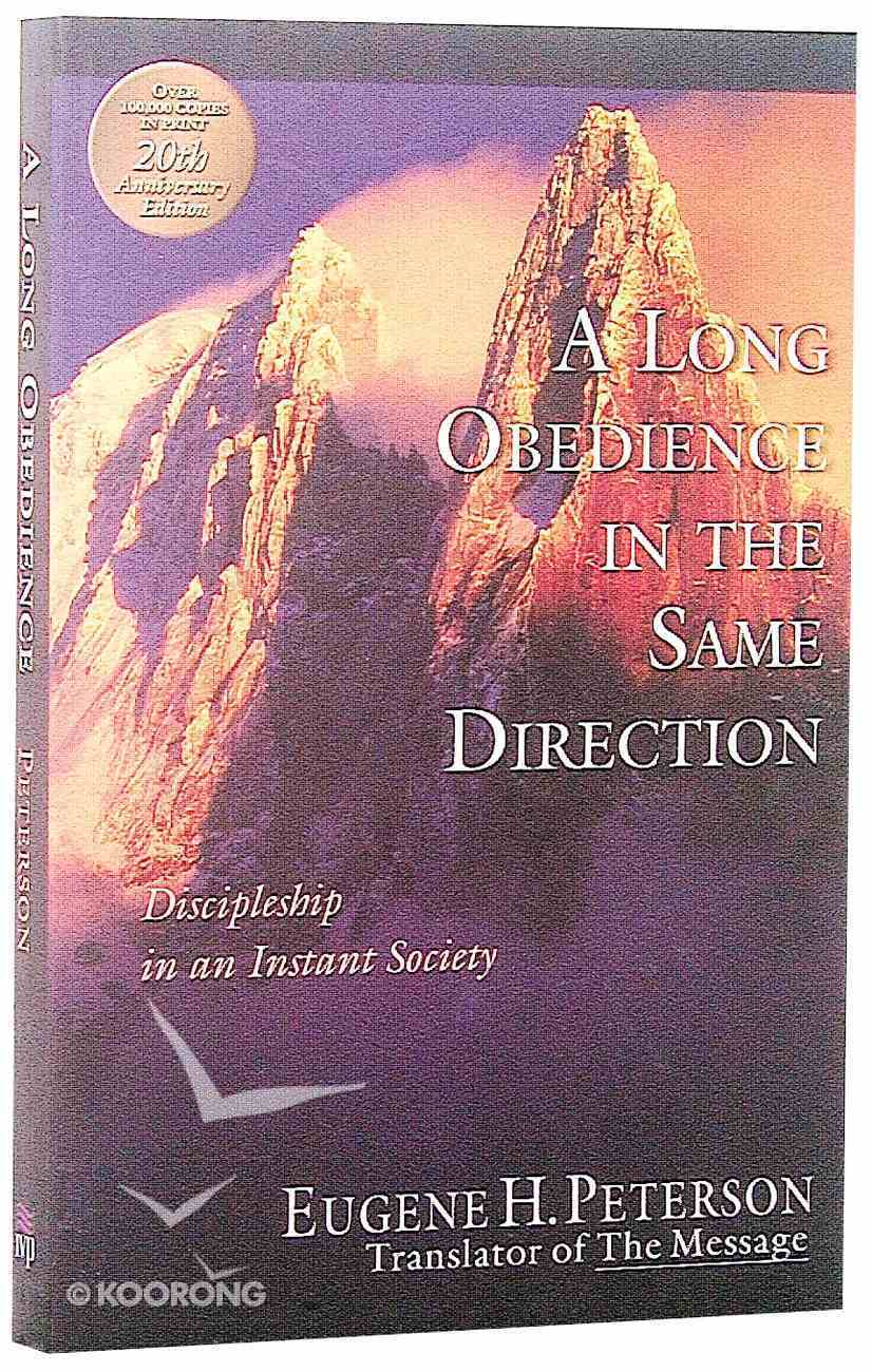 A Long Obedience in the Same Direction (20th Anniversary Edition) Paperback