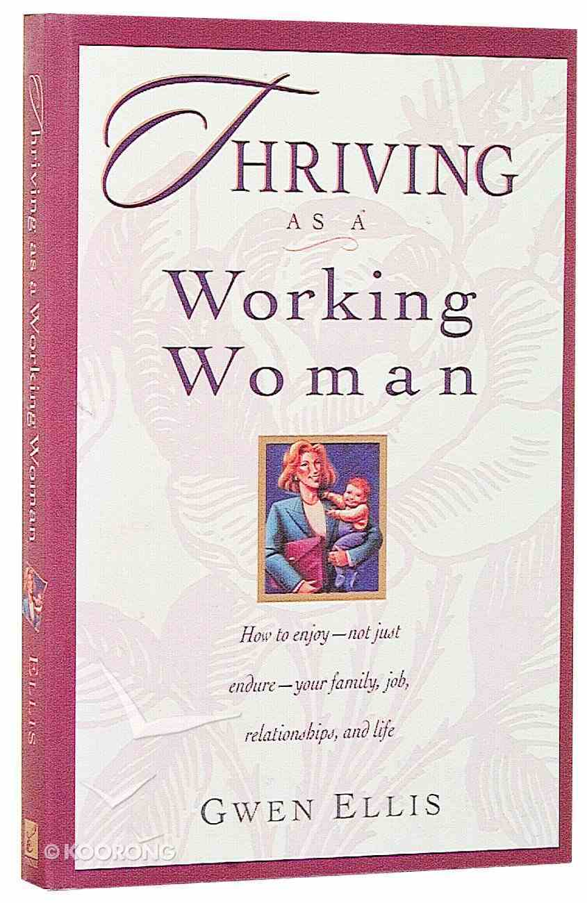 Thriving as a Working Woman Paperback
