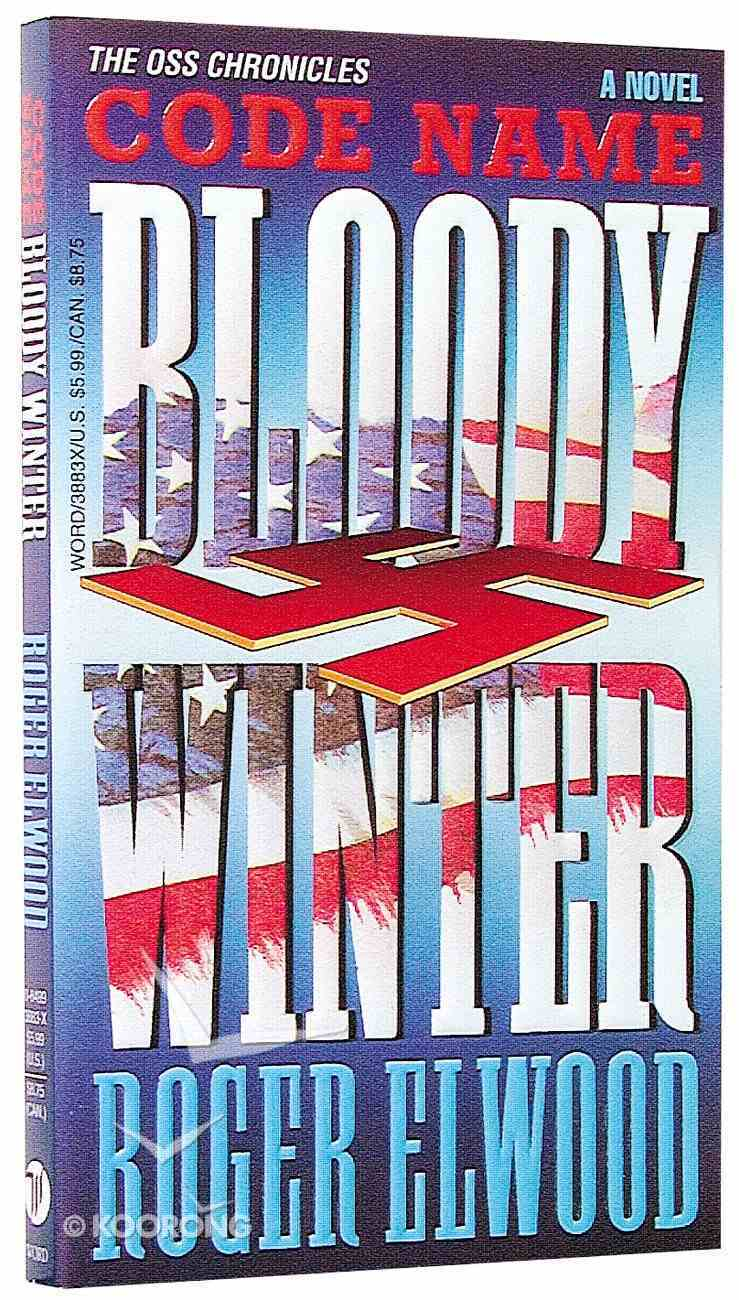 Code Name Bloody Winter (Oss Chronicles Series) Paperback