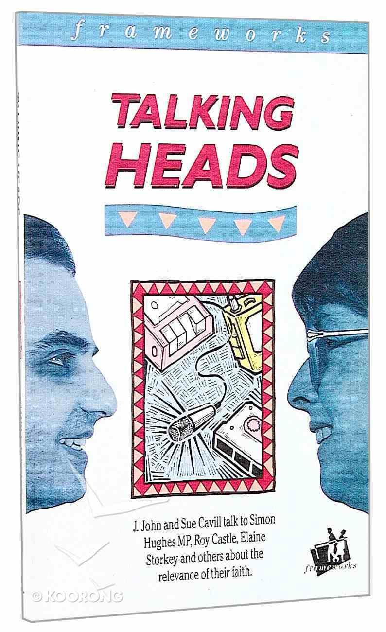 Talking Heads (Frameworks Series) Paperback