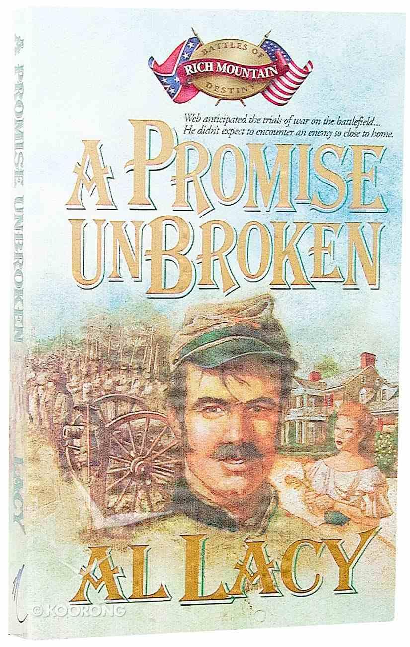 A Promise Unbroken (#01 in Battles Of Destiny Series) Paperback