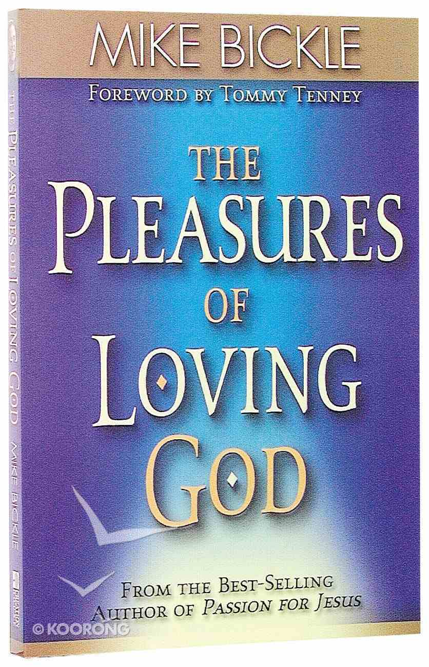 The Pleasure of Loving God Paperback