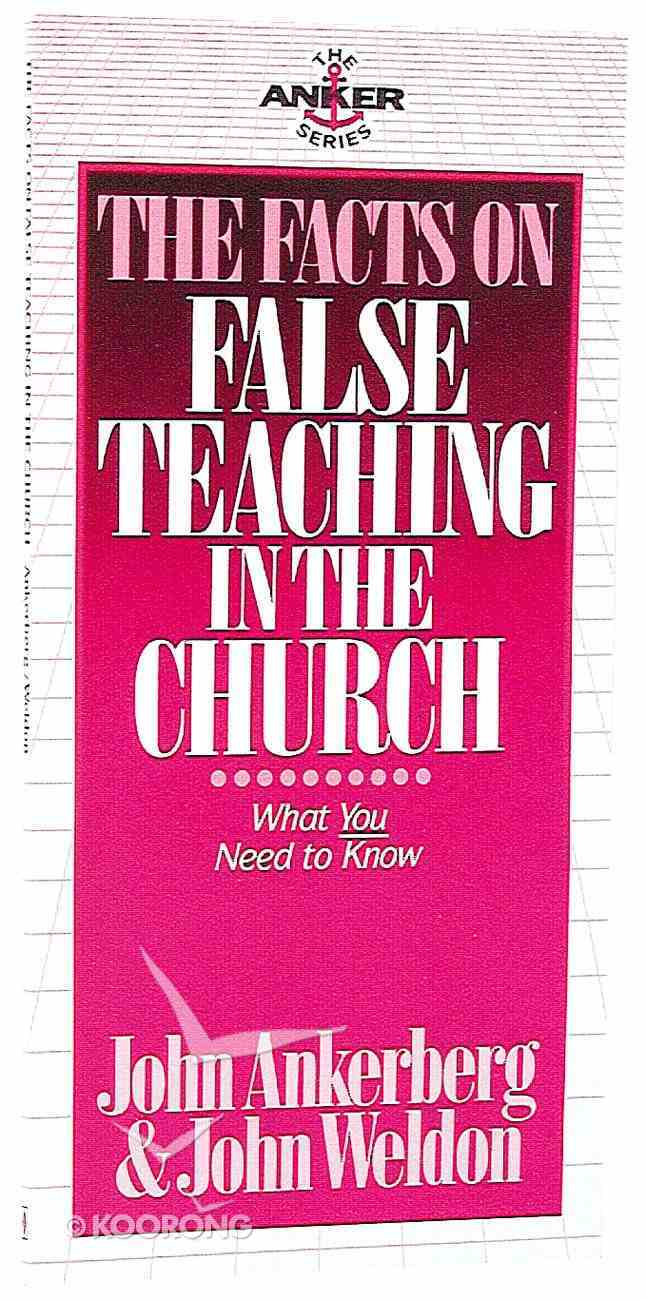 The Facts on False Teaching in the Church Mass Market