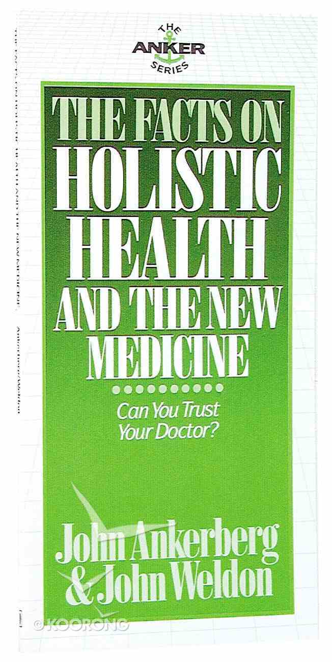 The Facts on Holistic Health and the New Medicine Mass Market