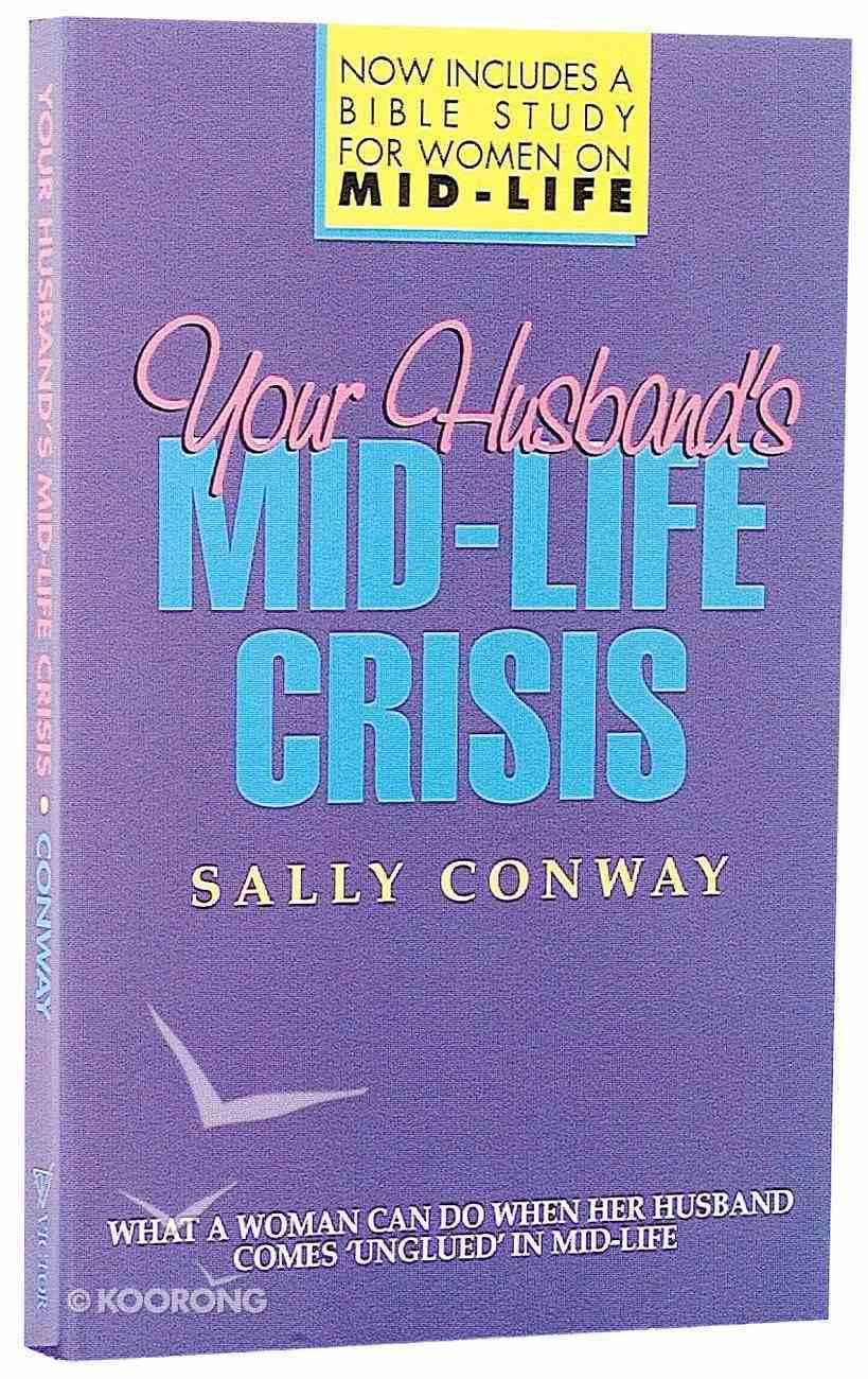 Your Husbands Mid-Life Crisis Paperback