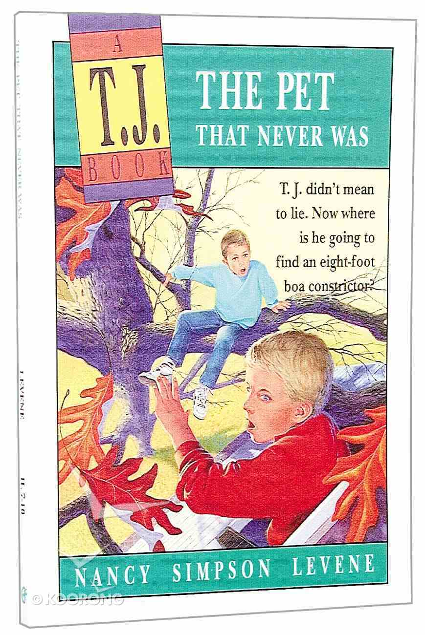 The Pet That Never Was (#01 in Tj Books Series) Paperback