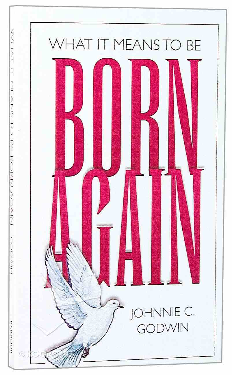 What It Means to Be Born Again Paperback