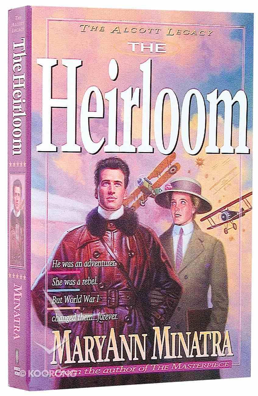 Alcott Legacy #03: Heirloom Paperback
