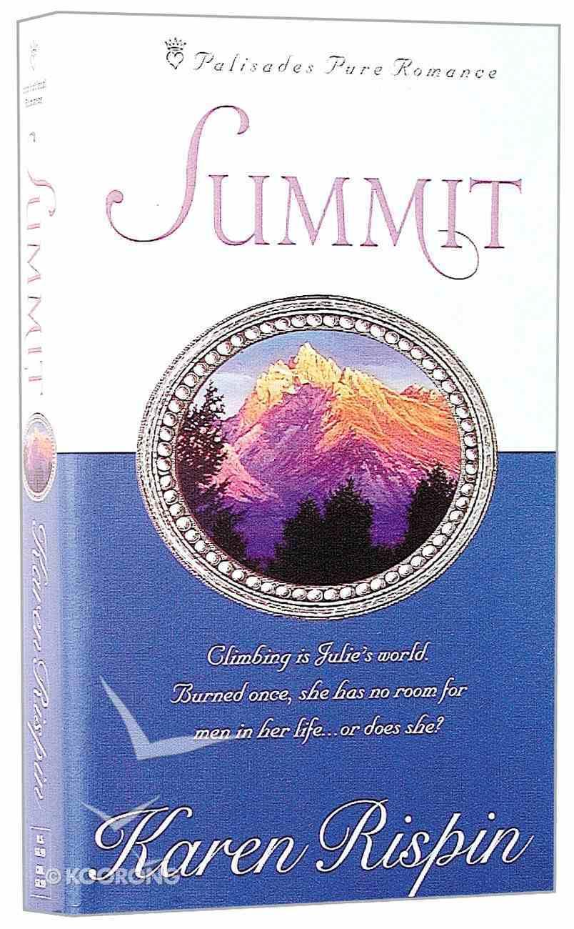 Palisades: Summit (Palisades Pure Romance Series) Paperback