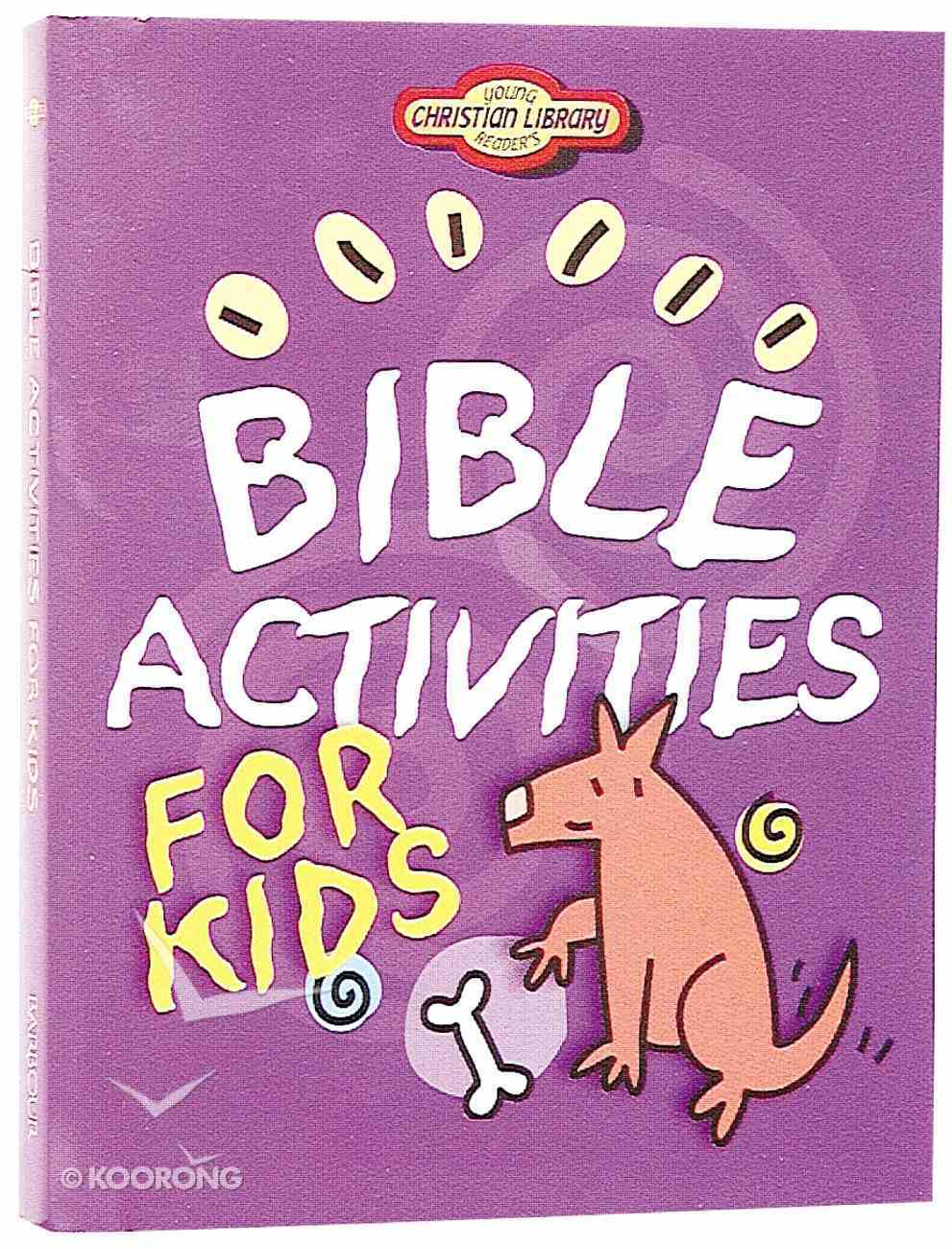 Bible Activities For Kids (Young Readers Series) Paperback