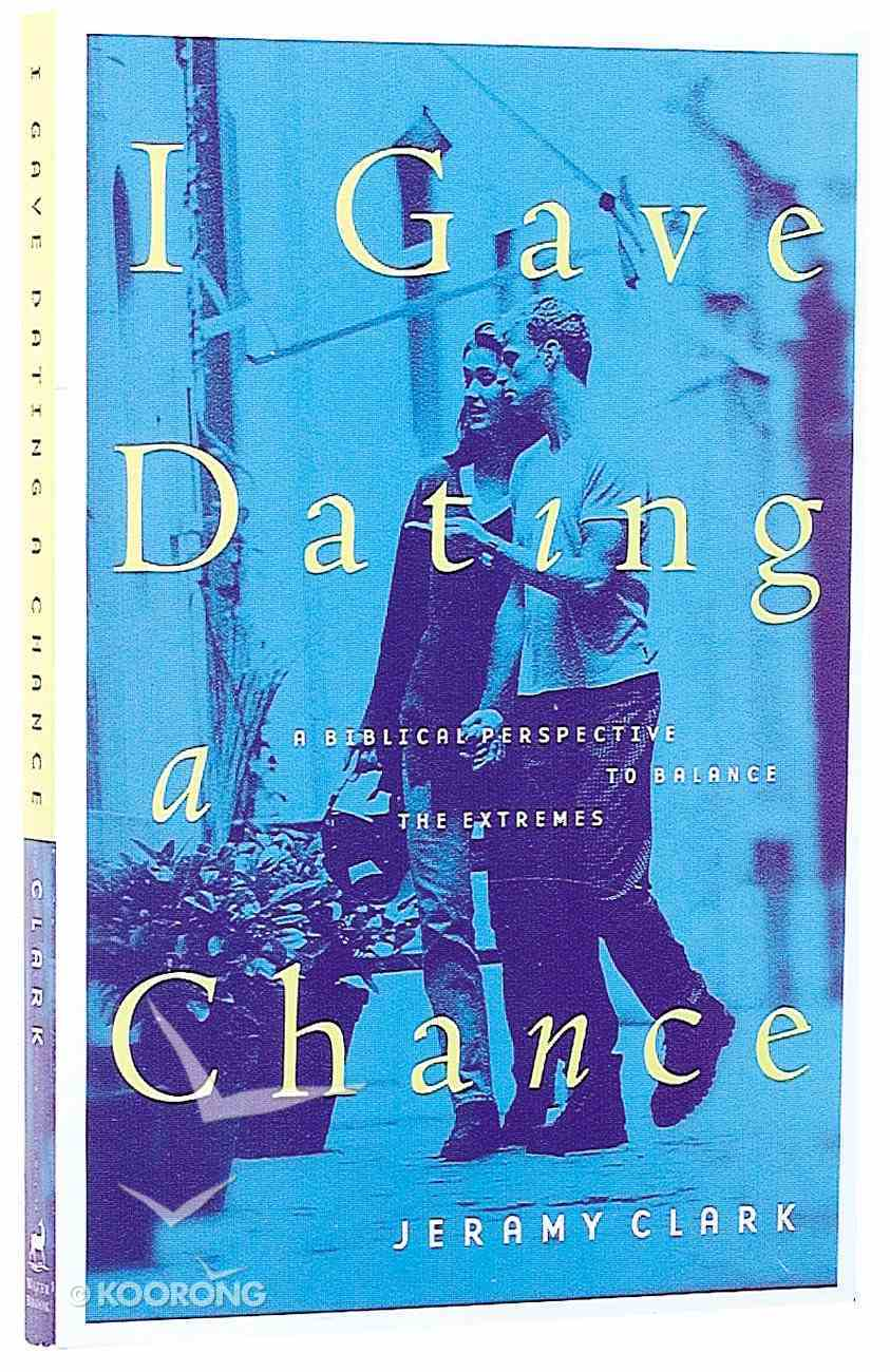 I Gave Dating a Chance Paperback