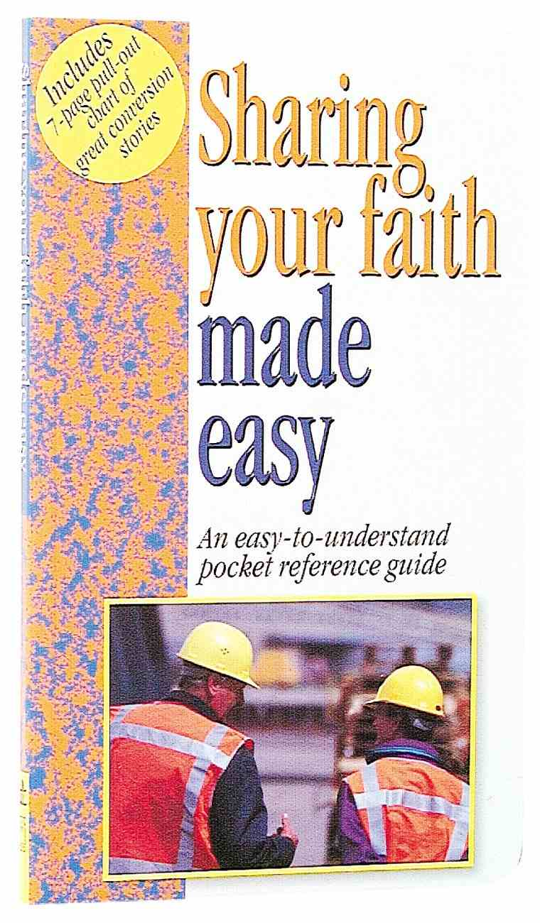 Sharing Your Faith Made Easy (Bible Made Easy Series) Paperback