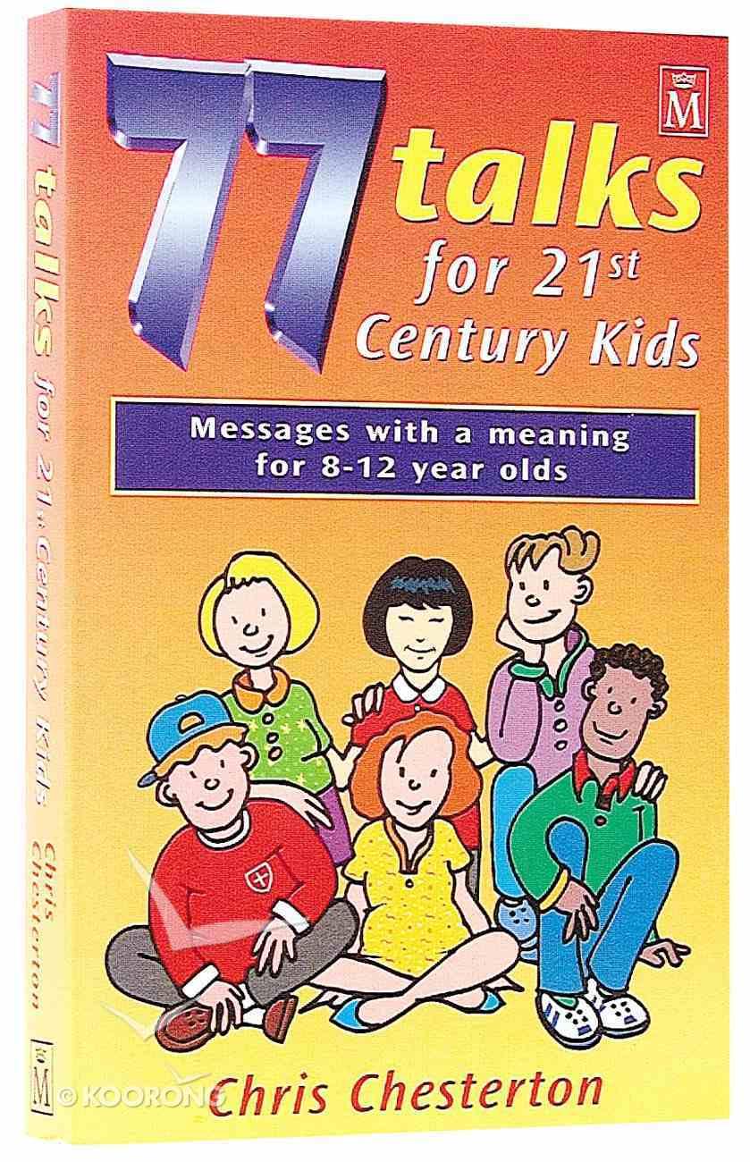 77 Talks For 21St Century Kids Paperback