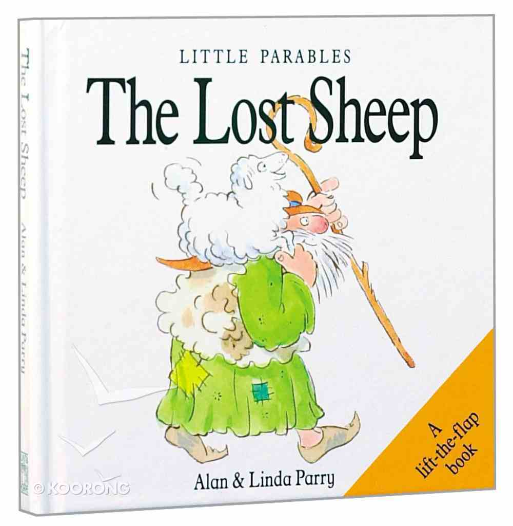 Little Parables the Lost Sheep (Little Parables Series) Hardback