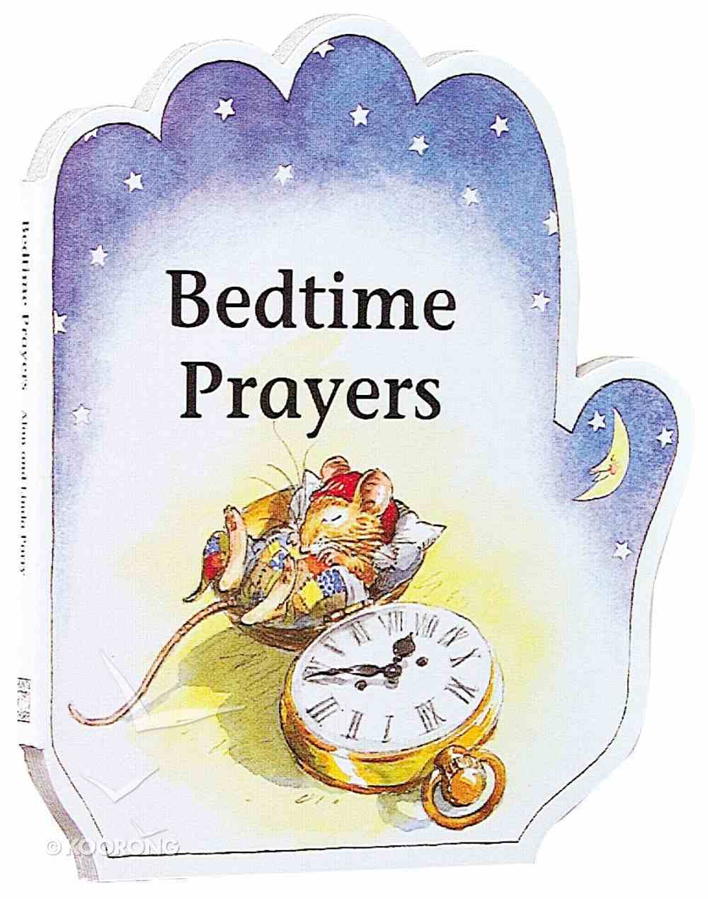 Bedtime Prayers (Little Prayer Series) Hardback