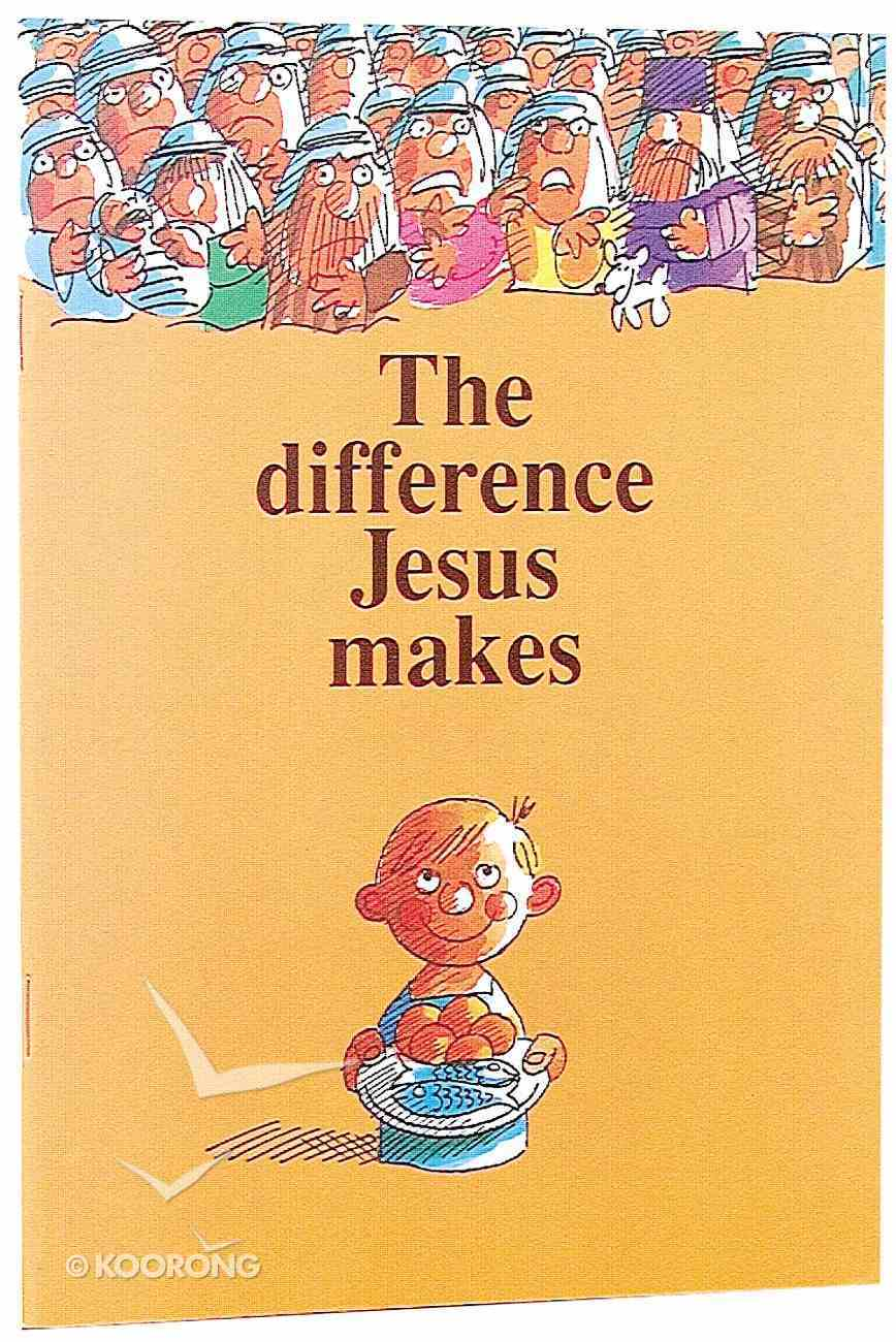 Difference Jesus Makes Paperback