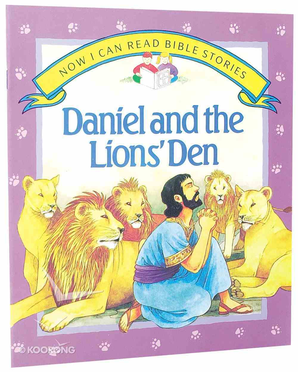 Daniel & the Lions Den (Now I Can Read Stories Series) Paperback