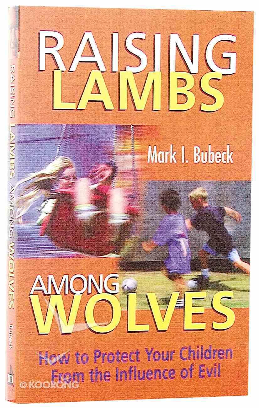Raising Lambs Among Wolves Paperback