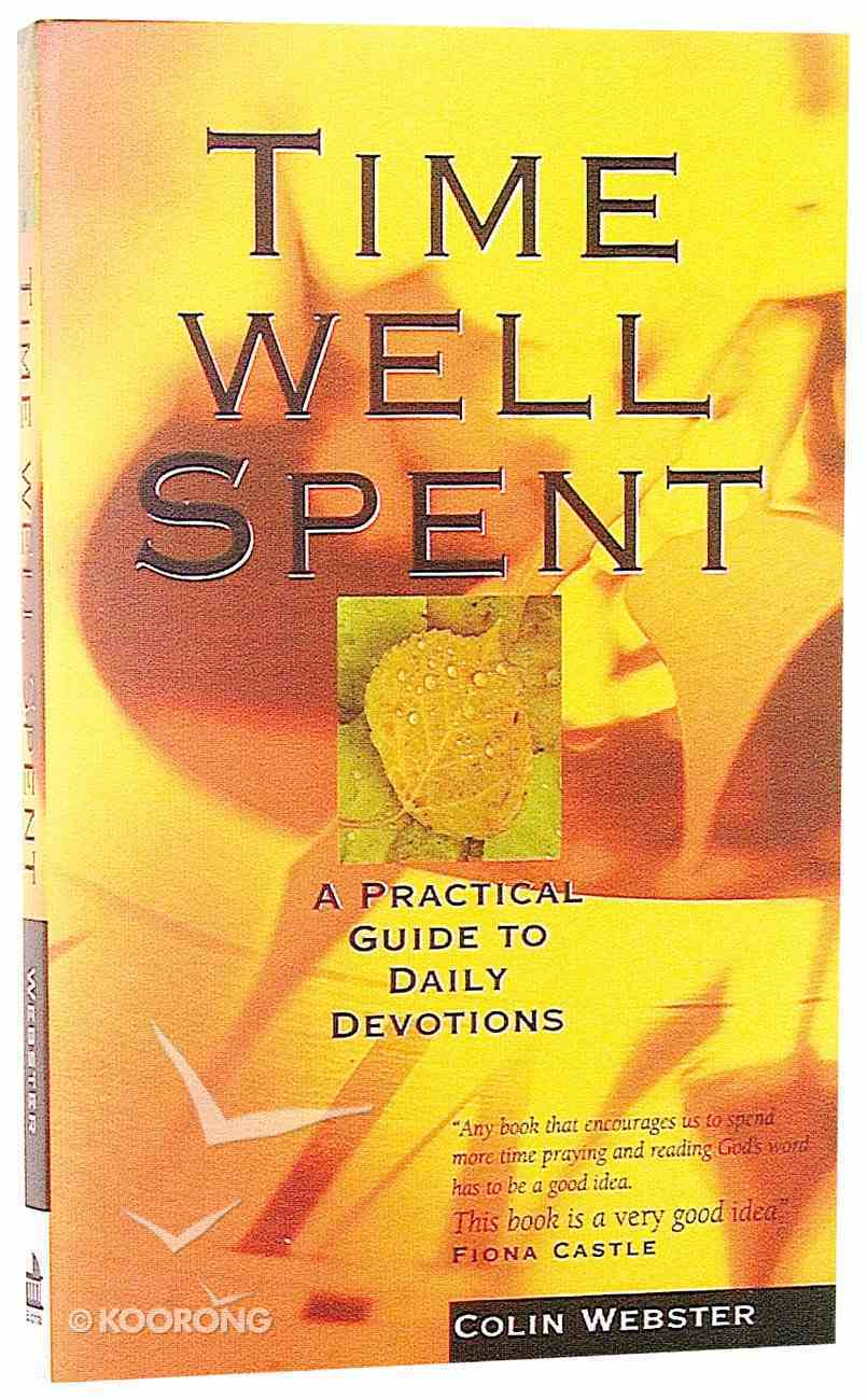Time Well Spent Paperback