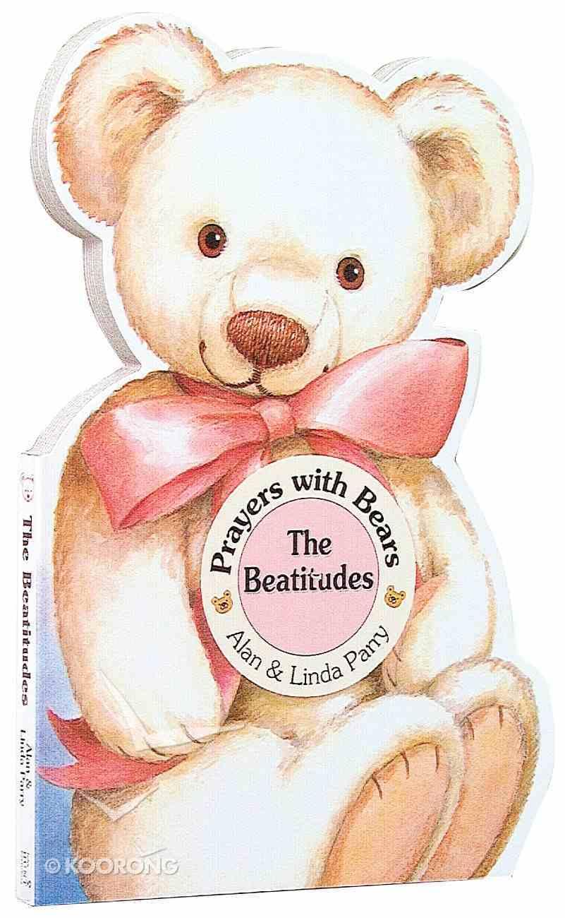 Beatitudes (Prayers With Bears Series) Board Book