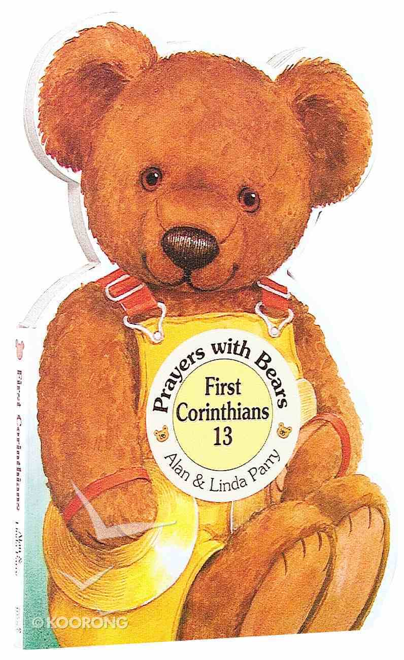First Corinthians (Prayers With Bears Series) Board Book