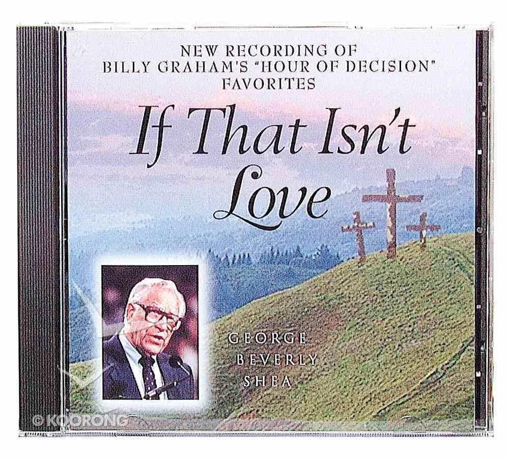 If That Isn't Love CD