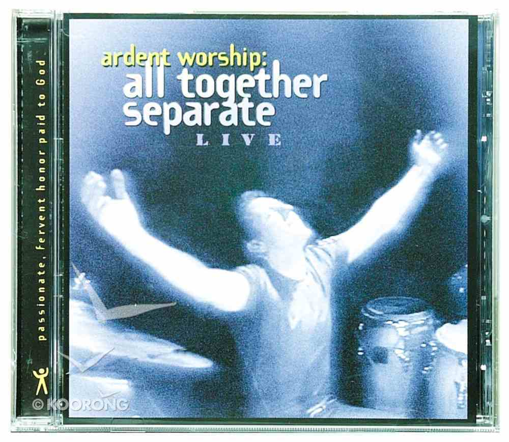 All Together Separate (Ardent Worship Series) CD