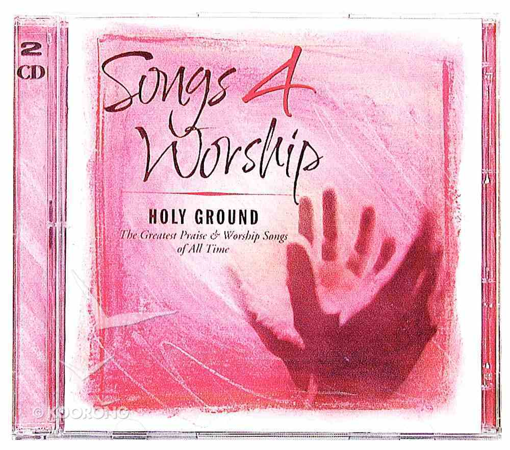 Holy Ground (#02 in Songs 4 Worship Series) CD
