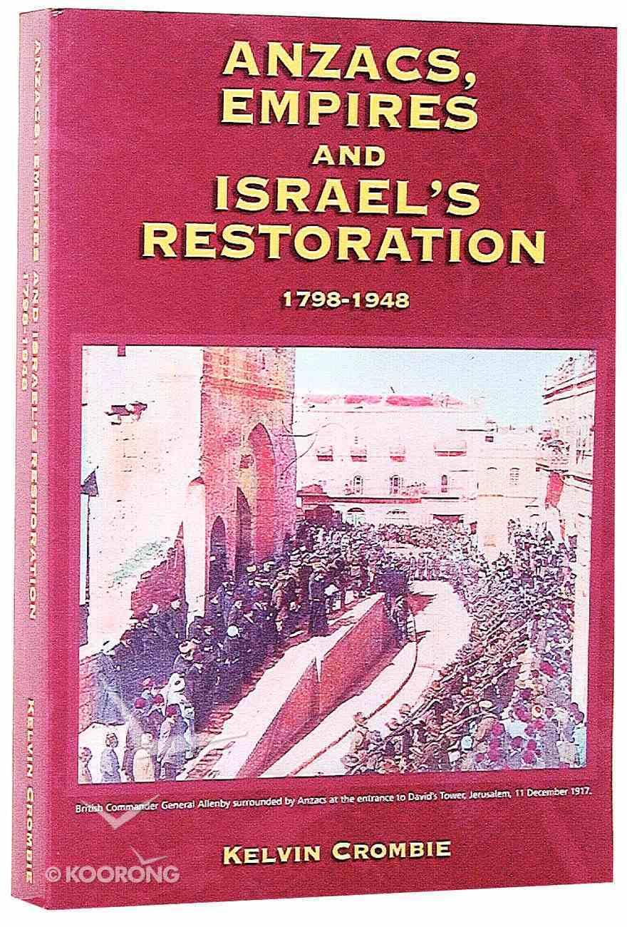 Anzacs, Empires & Israel's Restoration Paperback