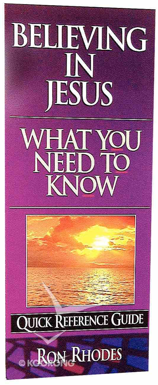 What You Need to Know: Believing in Jesus Paperback