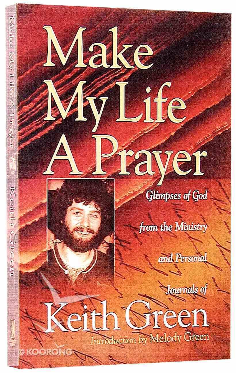 Make My Life a Prayer Paperback