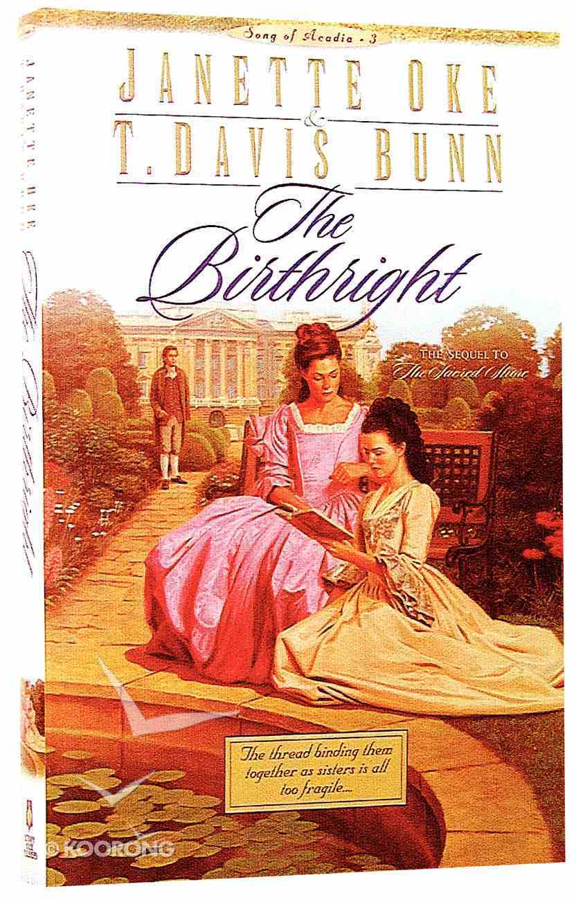 The Birthright (#03 in Song Of Acadia Series) Paperback