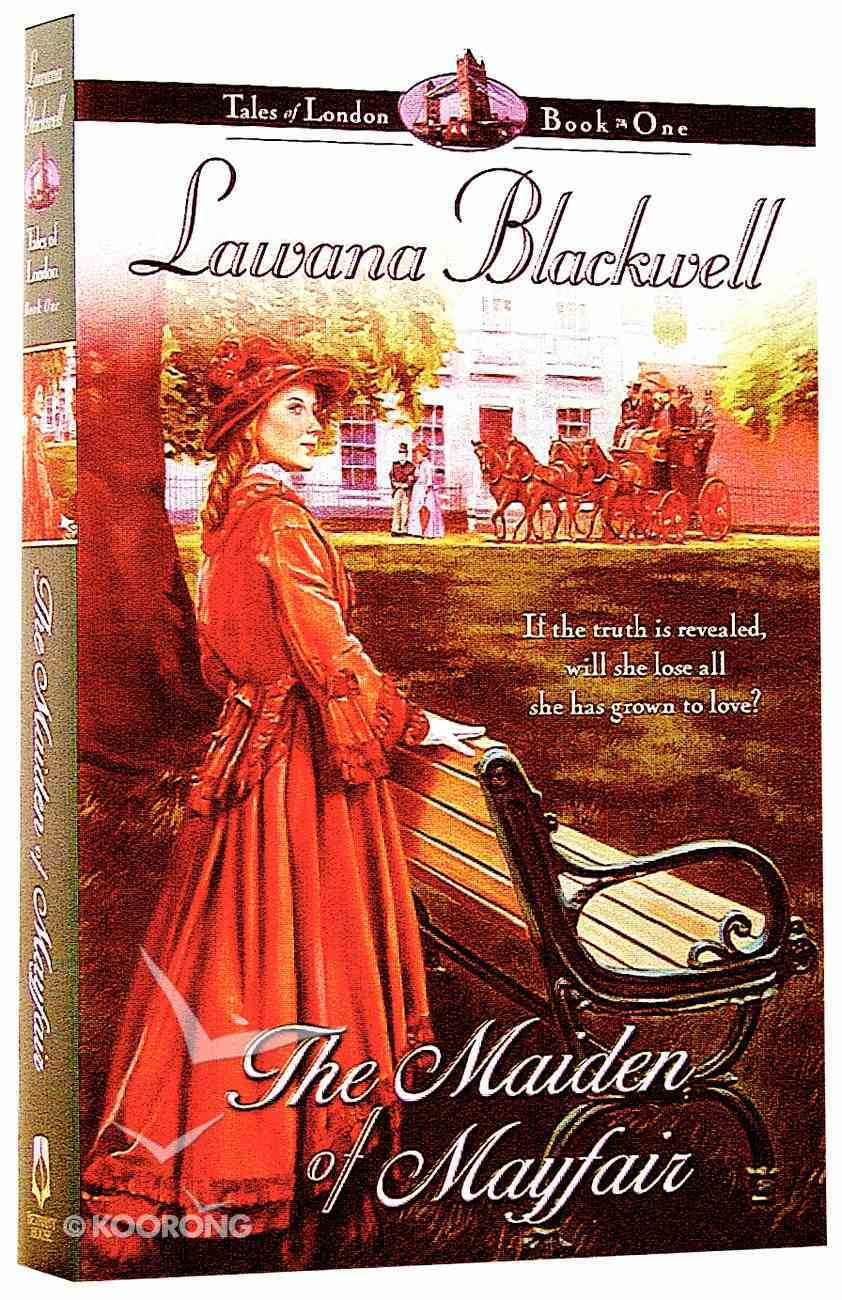 The Maiden of Mayfair (#01 in Tales Of London Series) Paperback