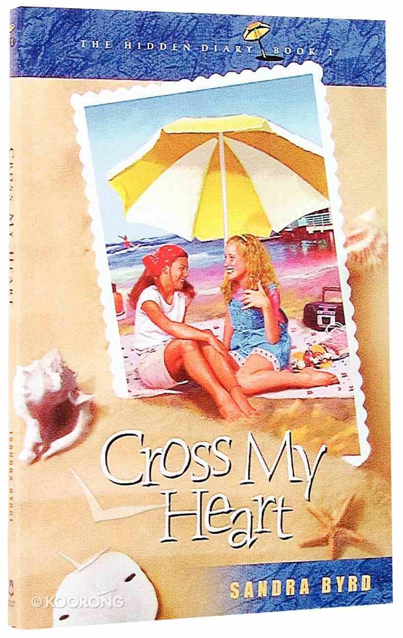 Cross My Heart (#01 in Hidden Diary Series) Paperback