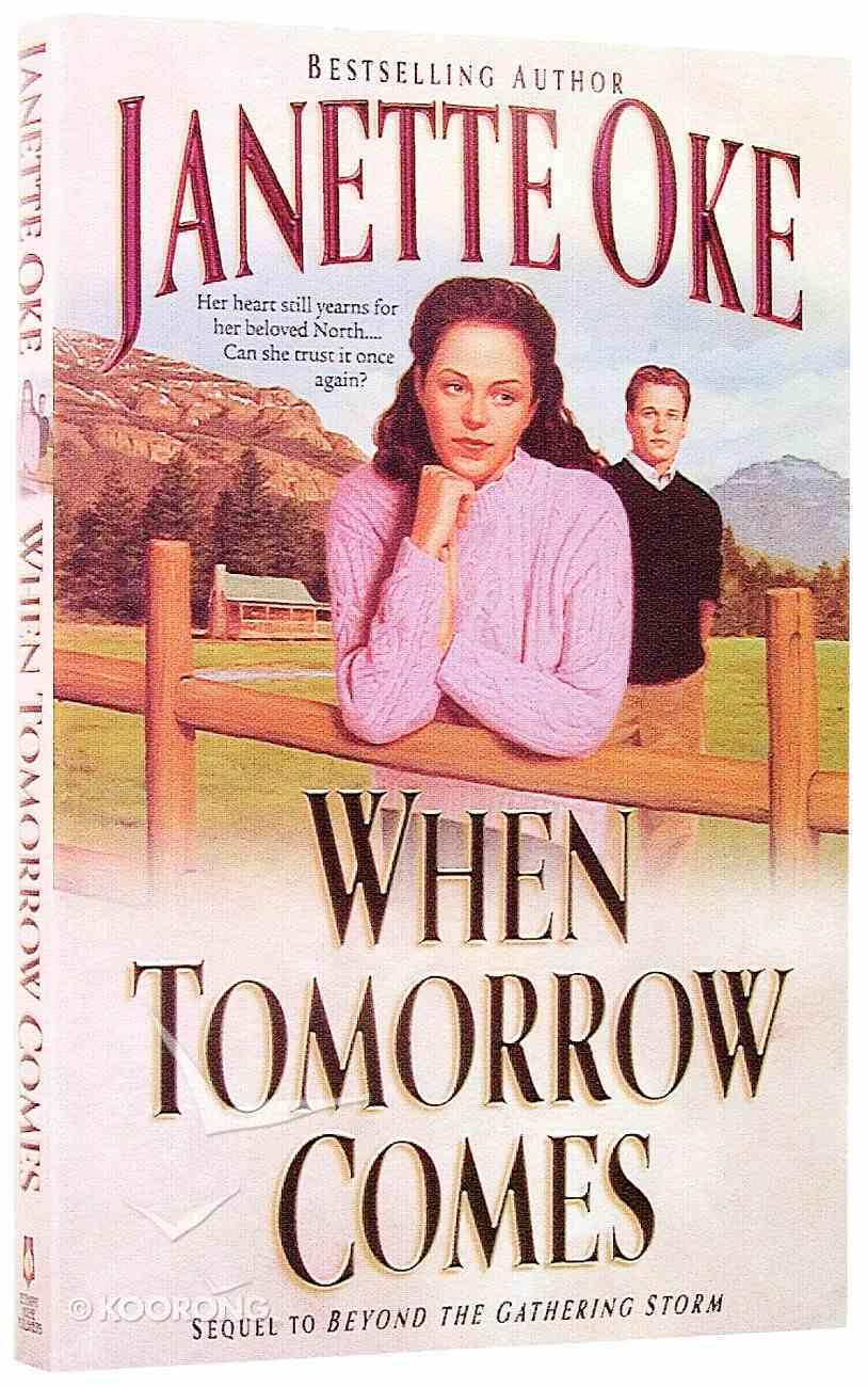 When Tomorrow Comes Paperback